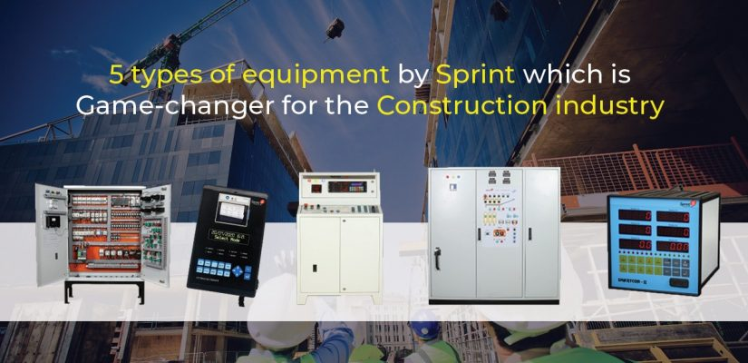 5 TYPES OF EQUIPMENT BY SPRINT WHICH IS A GAME-CHANGER FOR THE CONSTRUCTION INDUSTRY
