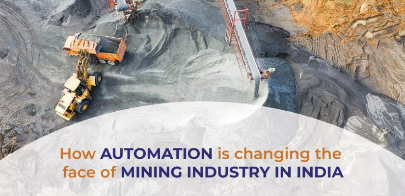 How automation is changing the face of the Mining Industry in India